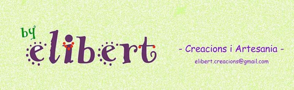 Elibert - Creacions i Artesania -