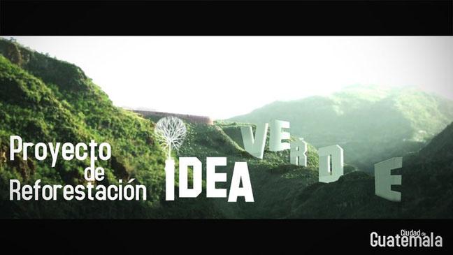 proyecto de reforestacion idea verde en ciudad de guatemala