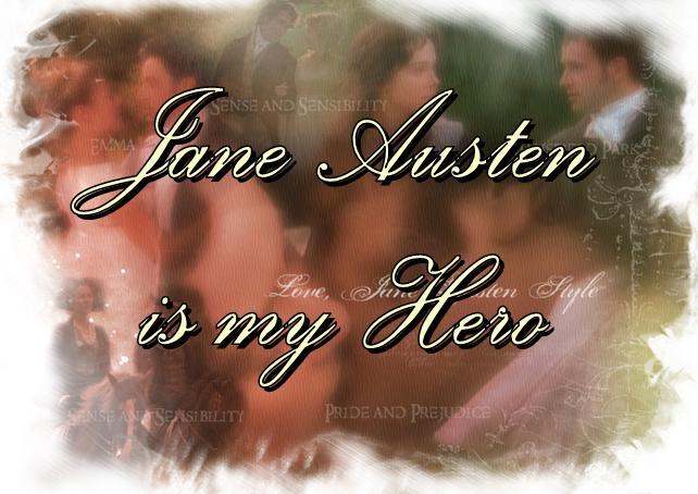 Jane Austen is my Hero