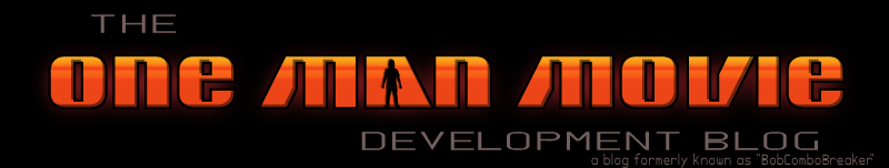 ! - One Man Movie: Development Blog - !