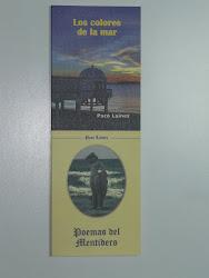 Libros editados : Poemas del Mentidero, Los colores de la mar, La mar de tu mirada