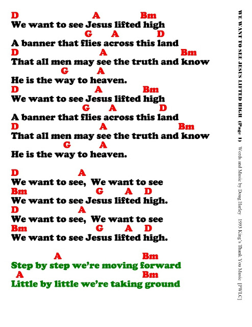 WE WANT TO SEE JESUS LIFTED HIGH - lyrics and chords ~ Sing and Praise!