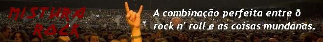 ..: Mistura Rock :..