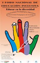 Foro Nacional de Educación Inclusiva. 26-28 noviembre 2007. Durango, Dgo.