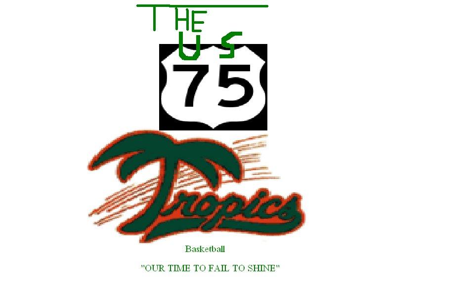 The U.S. 75 Tropics