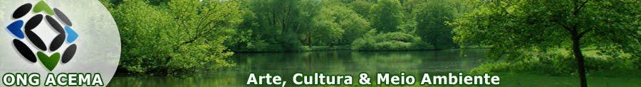Arte, Cultura e Meio Ambiente