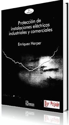 Protección de Instalaciones Eléctricas Industriales y Comerciales