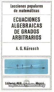 Ecuaciones algebraicas de grados arbitrarios