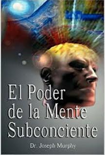 El poder de la mente subconsciente   Joseph Murphy
