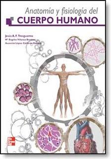 Anatomía y Fisiología del Cuerpo Humano 1ª Edición   Jesus A. F. Tresguerres