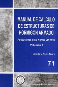 Manual de Calculo de Estructuras de Hormigon Armado 3ra Ed.   Pozzi Azzaro