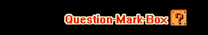 The Question Mark Box