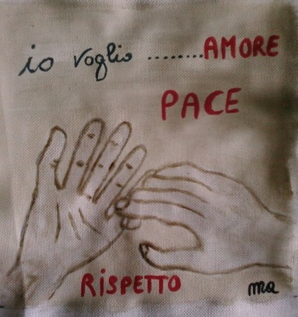 io voglio....Amore Pace Rispetto