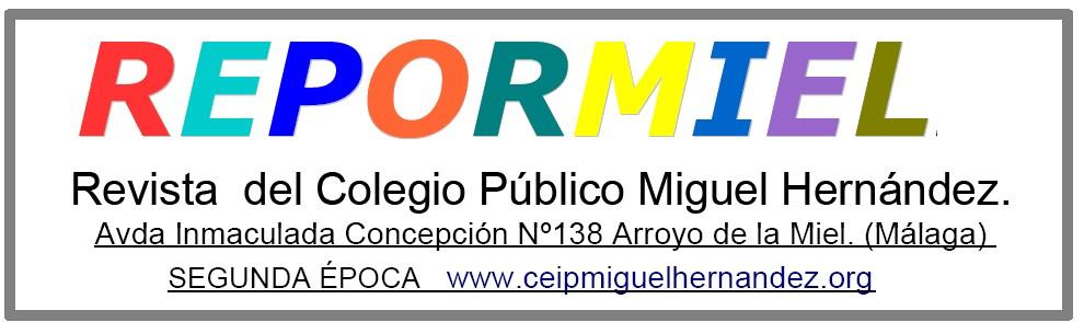 Repormiel Digital CEIP MIGUEL HERNÁNDEZ (Arroyo de la Miel)