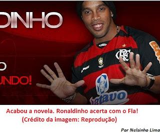 Ronaldinho acerta com o Fla...