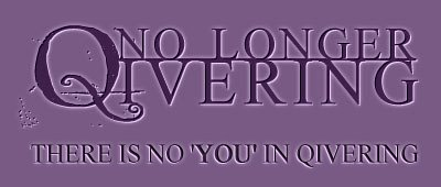 No Longer Quivering ‹(ô¿ô)›