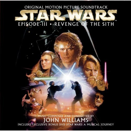 Star Wars Episode III: Revenge of the Sith (Original Motion Picture