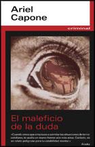 EL MALEFICIO DE LA DUDA