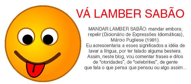 VÁ LAMBER SABÃO
