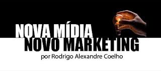 Mídia Marketing Publicidade Propaganda Rodrigo Alexandre Coelho Nova Comunicação Cultura
