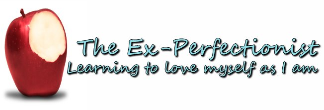 The Ex-Perfectionist