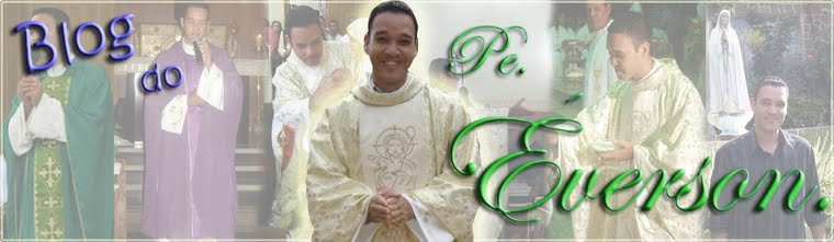 † Blog do Padre Éverson