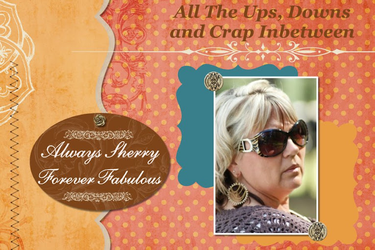 Always Sherry : Forever Fabulous