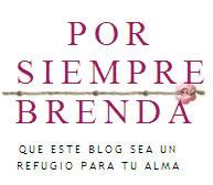 X Siempre Brenda,Blog del Alma.
