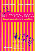 """Nuestro Libro """"Bulebú con Soda"""" (Tango para ofrecer a los chicos)"""