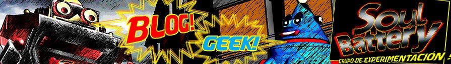 SoulBattery's Blog Geek