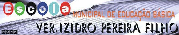 Escola Municipal de Educação Básica Ver. Izidro Pereira Filho