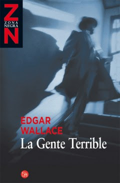La gente terrible - Edgar Wallace [1.49 MB | DOC | Español]