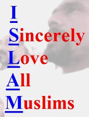 I Sincerely Love All Muslims