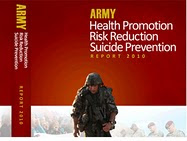 <b>Army Health Promotion, Risk Reduction and Suicide Prevention Report</b>