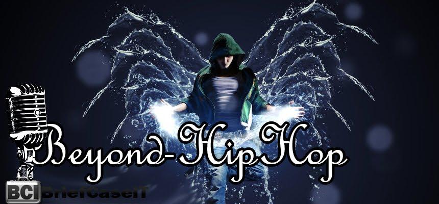 Beyond Hip Hop