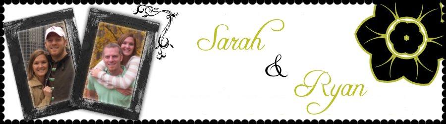 Sarah and Ryan