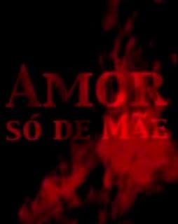 Filme Poster Amor Só de Mãe DVDRip XviD Dual Audio Nacional