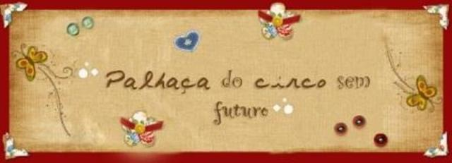 PɐℓHąçA dO CiRcO Sєɯ FuTuRo