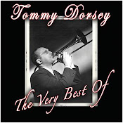 Tommy Dorsey...