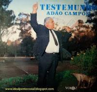 Ad�o Campos - Testemunho - Arrebatamento