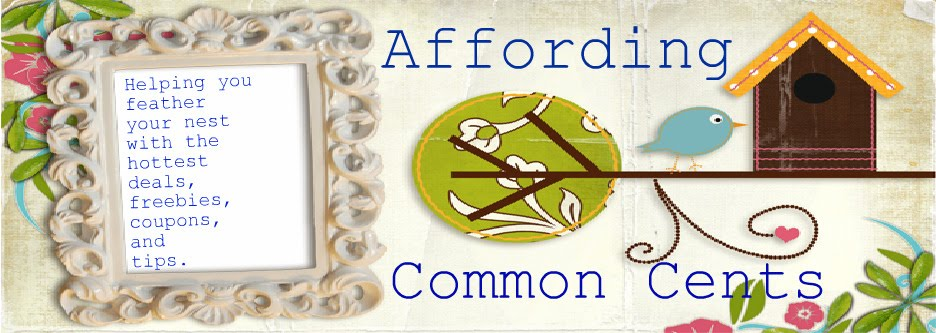 AFFORDING COMMON CENTS: Your Place for Coupons, Freebies, and Money Saving Tips