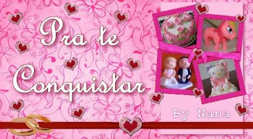 PRA TE CONQUISTAR by Nana