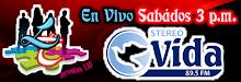 """En Vivo Sterevo Vida 89.5 FM """"SABADOS 3 P.M."""""""