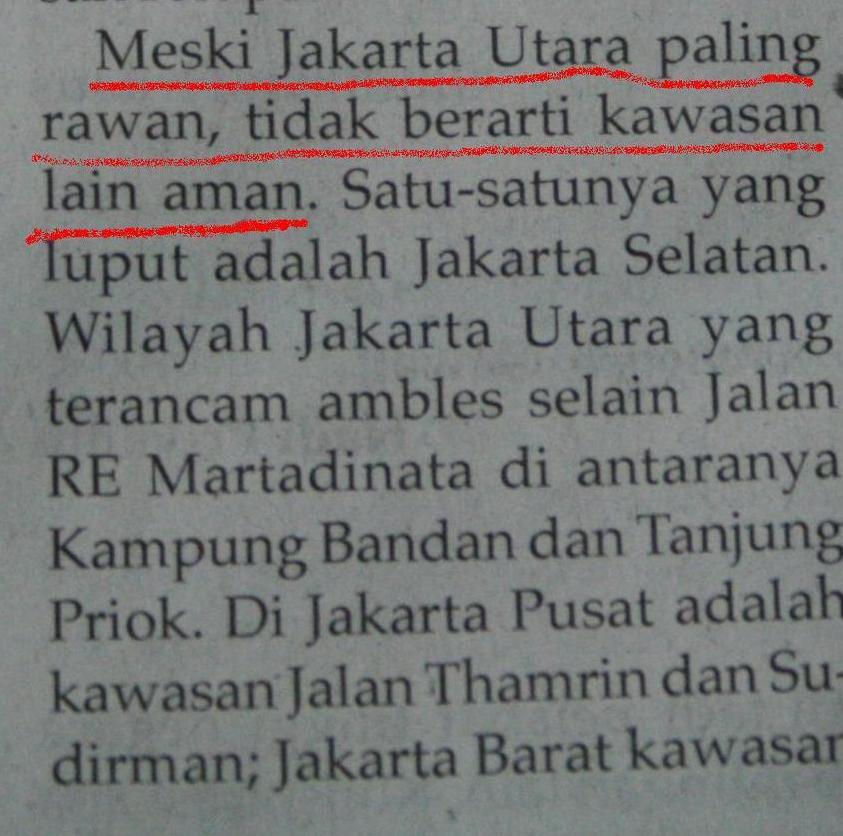 Meski Jakarta Utara paling rawan, tidak berarti kawasan lain aman.