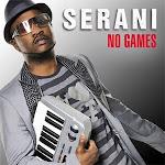 Serani 'No More Juegos' (CLICK ON PICTURE TO DOWNLOAD)