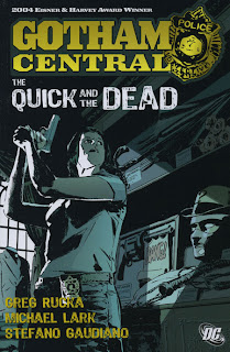 Gotham Central, v. 4: The Quick and the Dead cover
