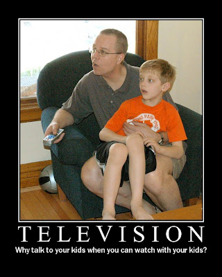 TELEVISION - Why Talk To Your Kids When You Can Watch With Your Kids
