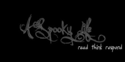 A Spooky Life