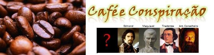 Café e Conspiração