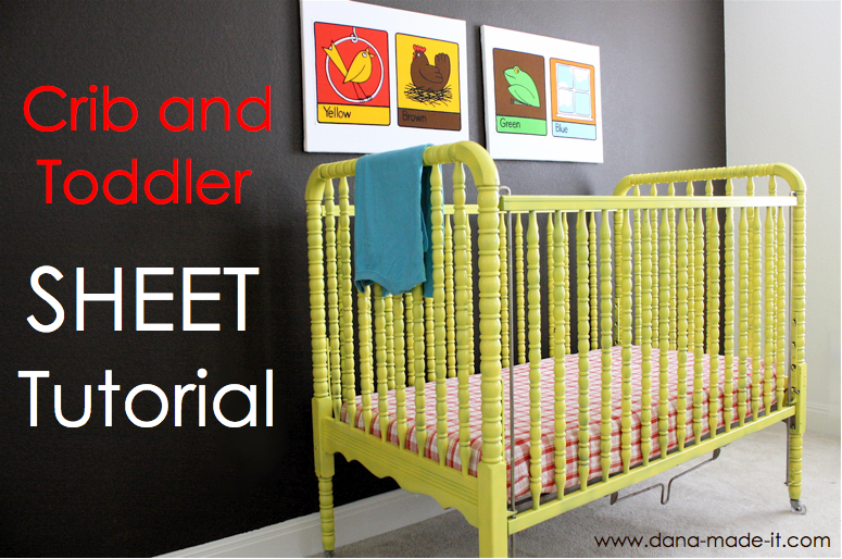 Crib Amp Toddler Bed Sheet Tutorial With Guest